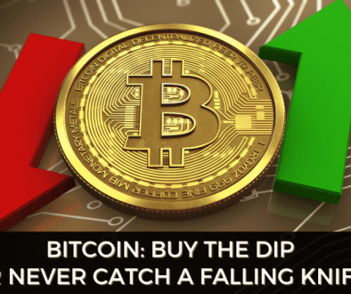 Bitcoin: Buy The Dip Or Never Catch A Falling Knife?